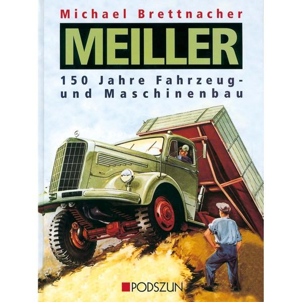 Buch: MEILLER - 150 Jahre Fahrzeug- und Maschinenbau